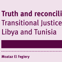 Truth and reconciliation? Transitional Justice in Egypt, Libya a