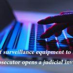 Sale of surveillance equipment to Egypt: Paris Prosecutor opens a judicial investigation