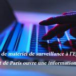 Vente de matériel de surveillance à l'Egypte : le parquet de Paris ouvre une information judiciaire
