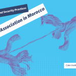New Report | Freedom of Association in Morocco: Legal Loopholes and Security Practices